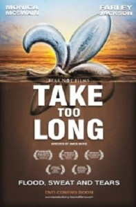 TAKE TOO LONG award winning film